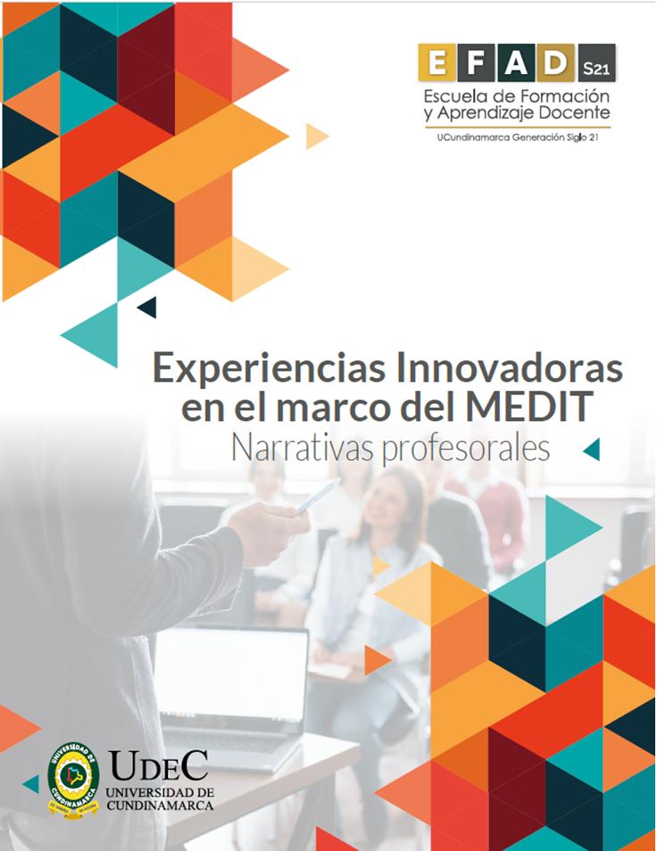 Experiencias Innovadoras en el marco del MEDIT. Narrativas profesorales