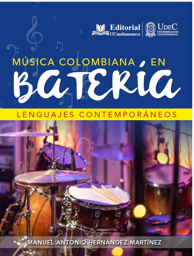 Música colombiana en batería. Lenguajes contemporáneos