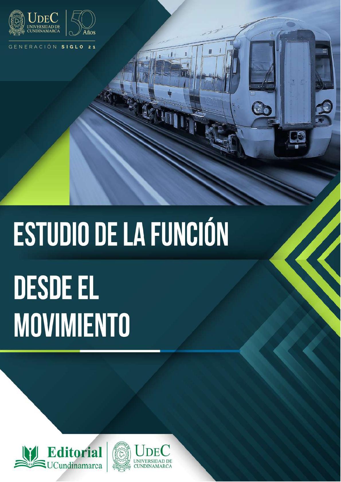 El estudio de la función desde el movimiento