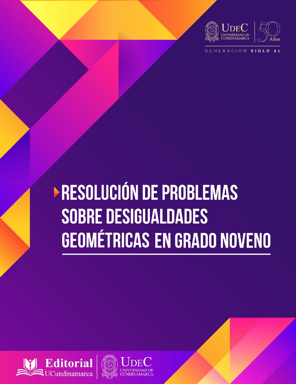 Resolución de problemas sobre desigualdades geométricas en grado noveno