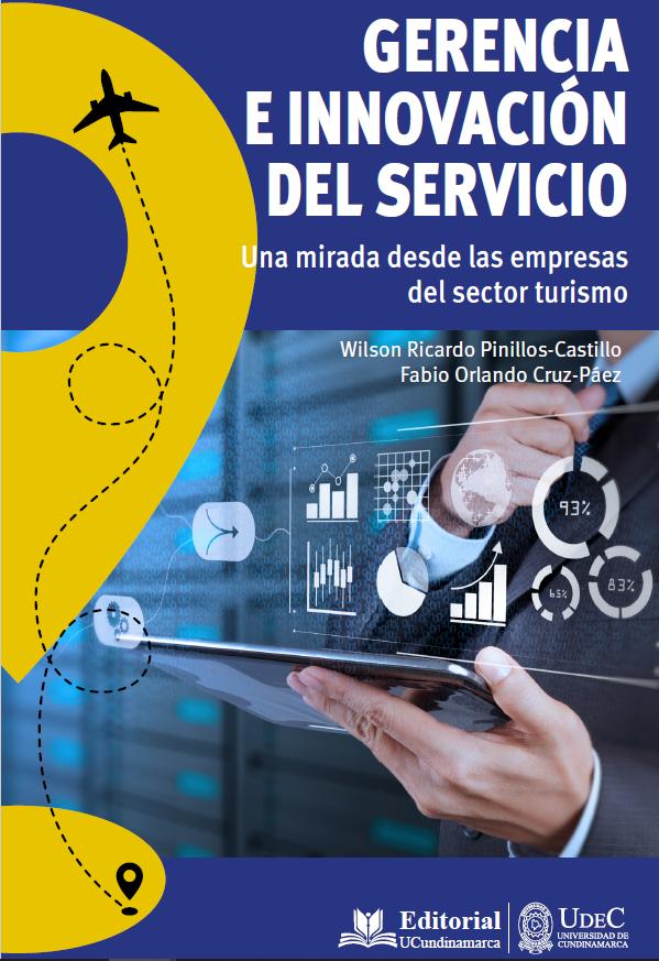 Gerencia e innovación del servicio. Una mirada desde las empresas del sector turismo.